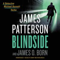 Cover image for Blindside [sound recording] / James Patterson and James O. Born.