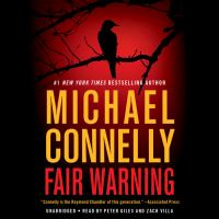 Cover image for Fair warning [sound recording] / Michael Connelly.