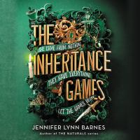 Cover image for The inheritance games [sound recording] / Jennifer Lynn Barnes.