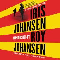Cover image for Hindsight [sound recording] / Iris Johansen, Roy Johansen.