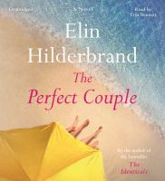 Cover image for The perfect couple [sound recording] / Elin Hilderbrand.