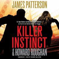 Cover image for Killer instinct [sound recording] / James Patterson & Howard Roughan.