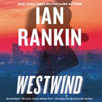 Cover image for Westwind [sound recording] / Ian Rankin.