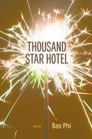Imagen de portada para Thousand star hotel / Bao Phi.