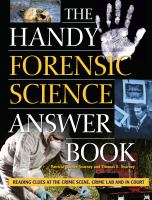 Cover image for The handy forensic science answer book / Patricia Barnes-Svarney and Thomas E. Svarney.