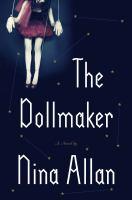 Cover image for The dollmaker / Nina Allan.