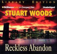 Cover image for Reckless abandon [sound recording] / Stuart Woods.