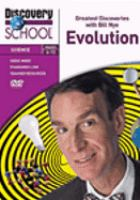 Cover image for Greatest discoveries with Bill Nye. Evolution / Discovery Communications, Inc.