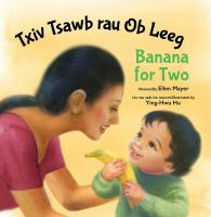 Cover image for Moos loogu talagalay Labo [board book] = Banana for two / Waxay ka timid/by Ellen Mayer ; Waxaa sawiray/illustrated by Ying-Hwa Hu ; translated by World Translation Center.
