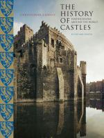 Cover image for The history of castles : fortifications around the world / Chris Gravett.