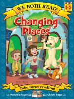 Cover image for Changing places / by D. J. Panec ; illustrated by Andy Elkerton.