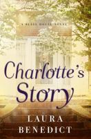 Cover image for Charlotte's Story / Laura Benedict.