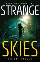 Cover image for Strange skies / Kristi Helvig.