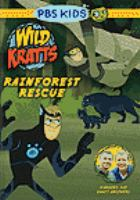 Cover image for Wild Kratts. Rainforest rescue.