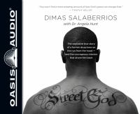 Cover image for Street God [sound recording] : the explosive true story of a former drug boss on the run from the hood, and the courageous mission that drove him back / Dimas Salaberrios with Dr. Angela Hunt.