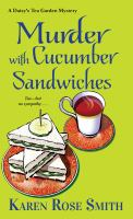 Cover image for Murder with cucumber sandwiches / Karen Rose Smith.