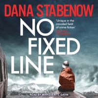 Cover image for No fixed line [sound recording] / Dana Stabenow.