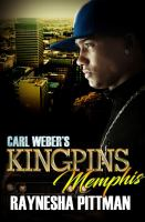 Cover image for Carl Weber's kingpins : Memphis / Raynesha Pittman.