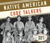Cover image for Native American code talkers / by M.M. Eboch.