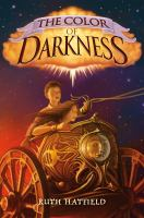 Cover image for The color of darkness / Ruth Hatfield.
