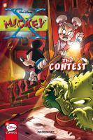 Cover image for X-Mickey. The contest / Stefano Ambrosio, writer ; Stefano Turconi, artist.
