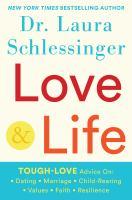 Cover image for Love & life / Dr. Laura Schlessinger, MFT.