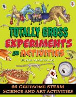 Cover image for The grossology handbook : 66 gruesome STEAM science and art activities / Susan Martineau ; illustrations by Martin Ursell.