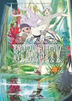 Cover image for To your eternity. 9 / Yoshitoki Oima ; translation: Steven LeCroy ; lettering: Darren Smith.