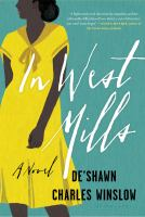 Cover image for In West Mills / De'Shawn Charles Winslow.
