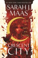 Cover image for House of earth and blood / Sarah J. Maas.