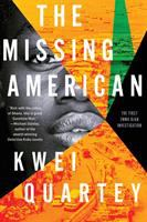 Cover image for The missing American / Kwei Quartey.