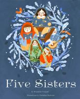 Cover image for Five sisters / by Stephanie Campsi ; illustrations by Madalina Andronic.