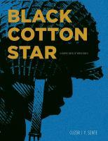 Imagen de portada para Black cotton star / Cuzor [illustrator] ; Y. Sente [writer].