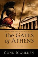 Cover image for The gates of Athens / Conn Iggulden.