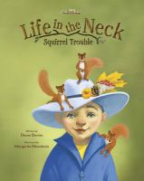 Cover image for Squirrel trouble / written by Diane Davies ; illustrated by Margarita Sikorskaia.