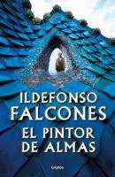 Cover image for El pintor de almas / Ildefonso Falcones.