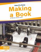 Cover image for Making a book / by Wendy Hinote Lanier.