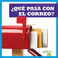 Cover image for ¿Qué pasa con el correo? / por Charlie W. Sterling.