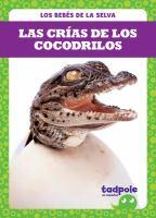 Cover image for Las crías de los cocodrilos / por Genevieve Nilsen.