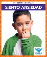 Cover image for Siento ansiedad / por Abby Cooper.