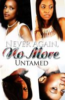 Cover image for Never again, no more / Untamed.