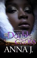 Cover image for The double cross / Anna J.