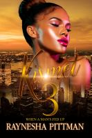 Cover image for Kismet 3 : when a man's fed up / Raynesha Pittman.