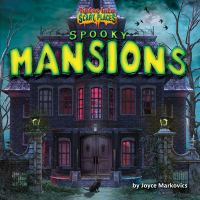 Cover image for Spooky mansions / by Joyce Markovics.
