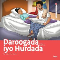 Cover image for Daroogada iyo hurdada : drugs & sleep time / Qoraa: Fadumo M. Ibrahim.