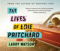 Cover image for The lives of Edie Pritchard [sound recording] / Larry Watson.