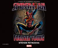 Cover image for Spider-Man. Forever young [sound recording] / Stefan Petrucha.