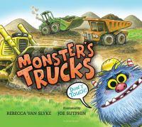 Imagen de portada para Monster's trucks / by Rebecca Van Slyke ; illustrated by Joe Sutphin.