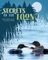 Cover image for Secrets of the loon / Laura Purdie Salas and Chuck Dayton.