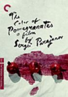 "Cover image for Color of pomegranates = Nṛan guyně / Hayfilm ; stsʻenari heghinak ev ṛezhisor Sergey Pʻarajanov. T͡Svet granata / Kinostudii͡a ""Armenfilʹm"" ; avtor filʹma, Sergeĭ Paradzhanov."